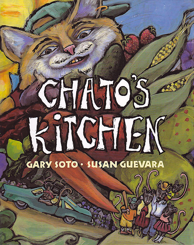 Chato's Kitchen, Susan Guevara, Gary Soto, childrens' picture books