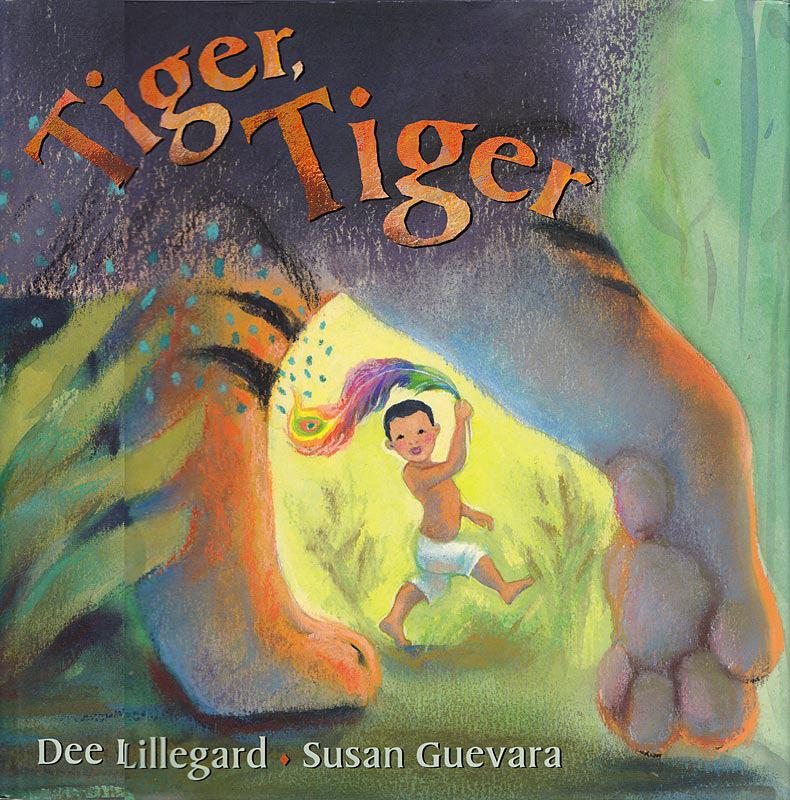 Tiger Tiger, Dee Lillegard, Susan Guevara